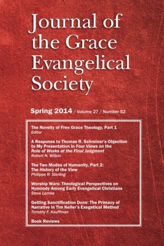 9780988347250: Journal of the Grace Evangelical Society (Spring 2014)