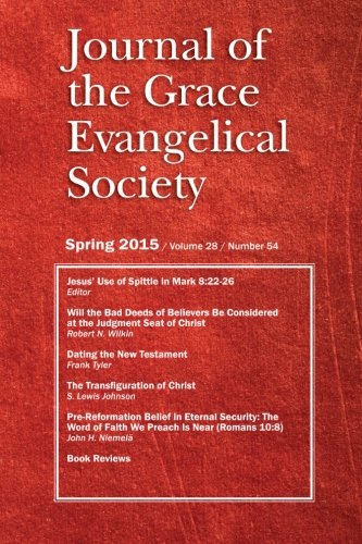 9780988347298: Journal of the Grace Evangelical Society Spring 2015