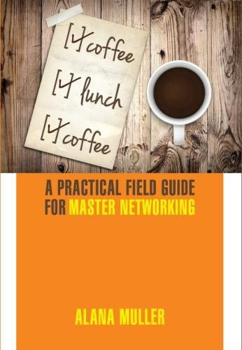 Coffee Lunch Coffee 9780988347304 Coffee Lunch Coffee offers an accessible, relevant, immediately actionable approach to professional networking for anybody interested in