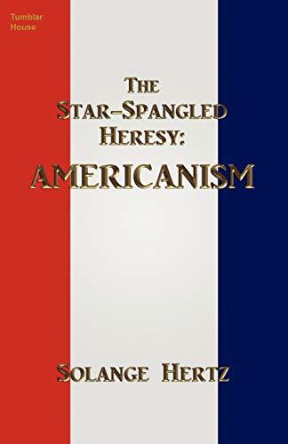 The Star-Spangled Heresy: Americanism