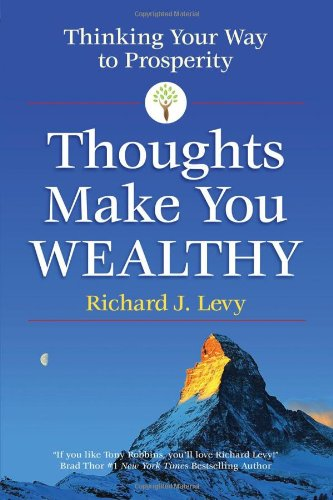 9780988357600: Thoughts Make You Wealthy