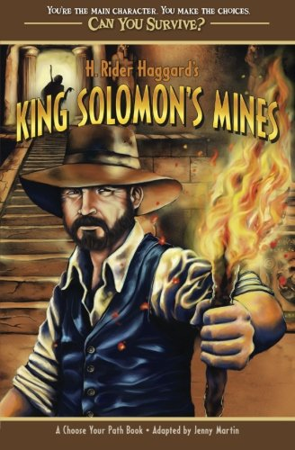 9780988366206: H. Rider Haggard's King Solomon's Mines (Can You Survive?)