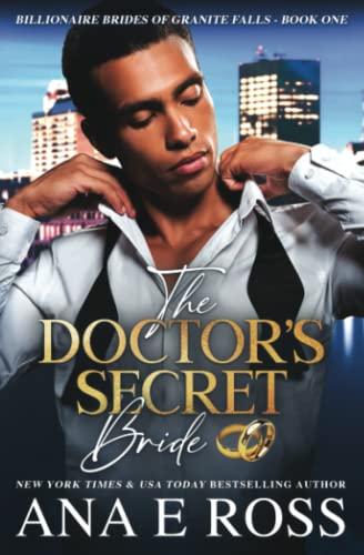 9780988367913: The Doctor's Secret Bride: 1 (Billionaire Brides of Granite Falls)