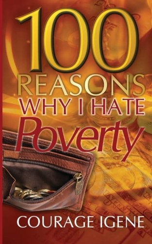9780988370753: 100 Reasons Why I Hate Poverty