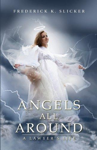 9780988378629: Angels All Around