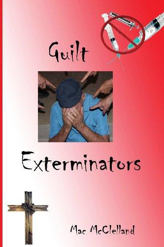 9780988381230: Guilt Exterminators