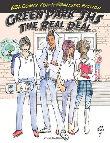 9780988384309: ESL Comix Vol 1: Realistic Fiction: Green Park JHS: The Real Deal (Volume 1)