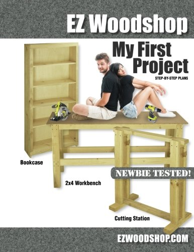 9780988385436: My First Project: Easy-to-Build Woodworking Plans for Beginners