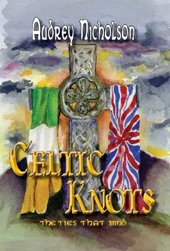 Celtic Knots: The Ties That Bind: Audrey Nicholson