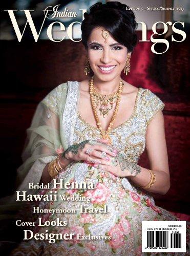 Indian Weddings (Issue #5): Editor