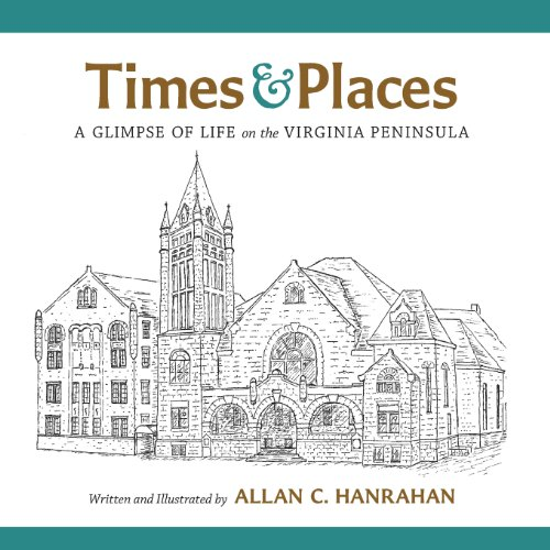 9780988396913: Times & Places: A Glimpse of Life on the Virginia Peninsula