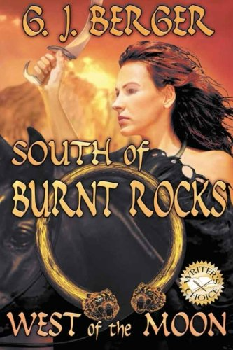 9780988398214: South of Burnt Rocks West of the Moon (Volume 1)