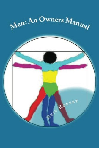 9780988399006: Men: An Owners Manual (Volume 1)