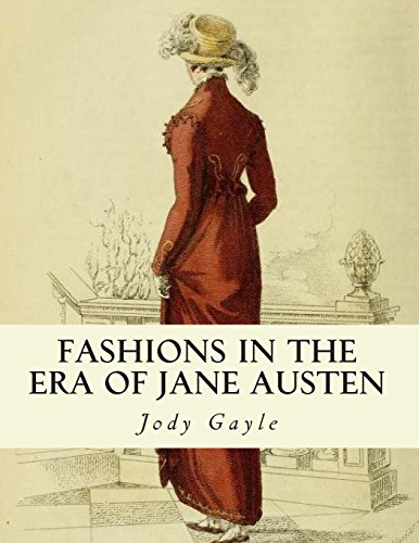 Fashions in the Era of Jane Austen: Ackermann's Repository of Arts: Jody Gayle