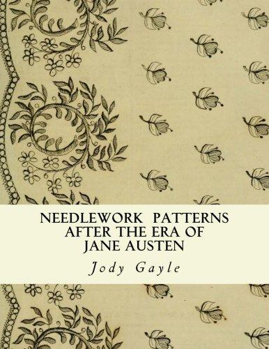 9780988400146: Needlework After the Era of Jane Austen: Ackermann's Repository of Arts