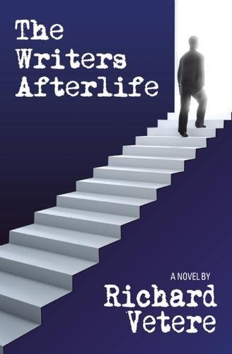 The Writers Afterlife: Vetere, Richard