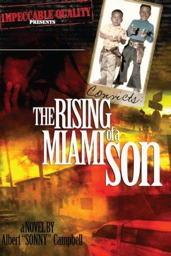 9780988401006: Convicts: The Rising of a Miami Son (Volume 1)