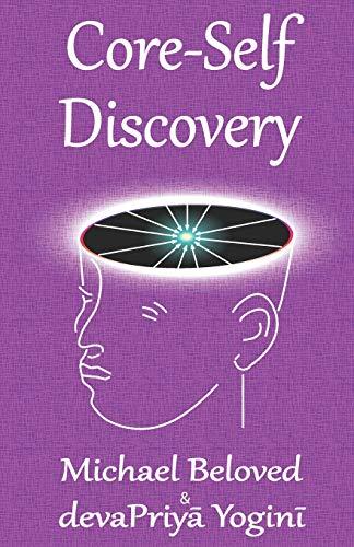 9780988401129: Core-Self Discovery