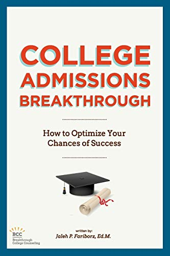 9780988408104: College Admissions Breakthrough