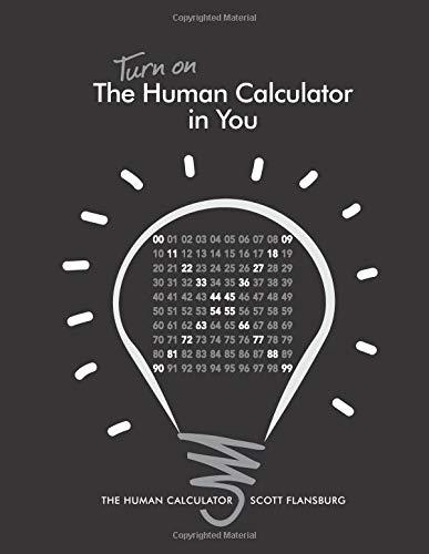 9780988408425: Turn on The Human Calculator in You: The Human Calculator