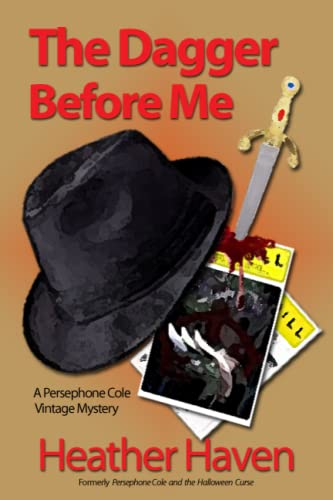The Dagger Before Me: A Persephone Cole Vintage Mystery (The Persephone Cole Vintage Mysteries) (...