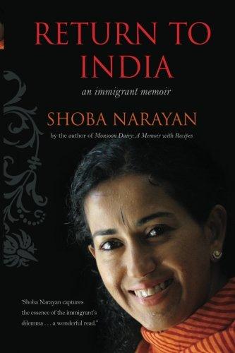 Return to India: an immigrant memoir