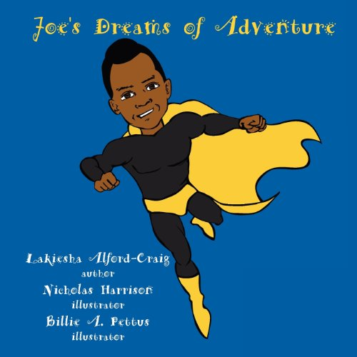 Joes Dreams of Adventure: Lakiesha Alford-Craig