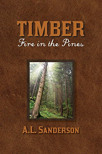 Timber; Fire in the Pines