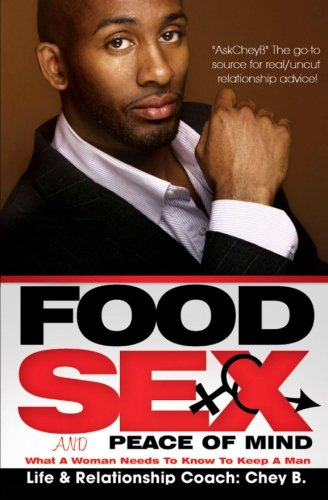 Food, Sex and Peace of Mind: B, Chey