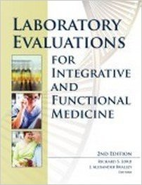9780988432208: Laboratory Evaluations for Integrative and Functional Medicine