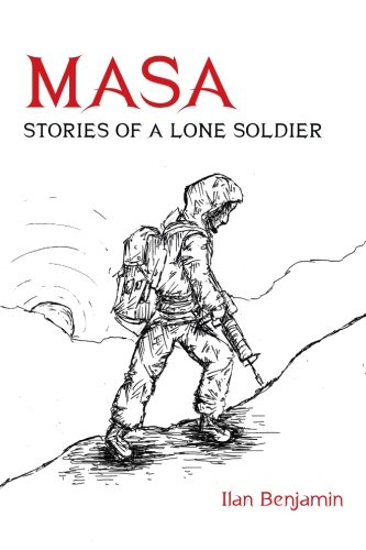 9780988435506: Masa: Stories of a Lone Soldier