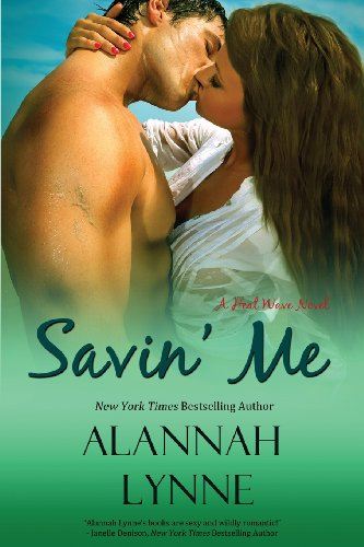 9780988436916: Savin' Me: A Heat Wave Novel (Volume 1)