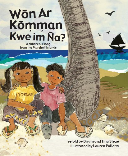 9780988439801: Won Ar Komman Kwe Im Na? A Children's Song From the Marshall Islands