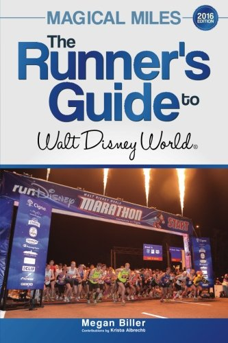 9780988444362: Magical Miles: The Runner's Guide to Walt Disney World 2016