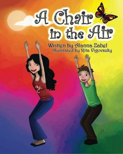 9780988444911: A Chair in the Air