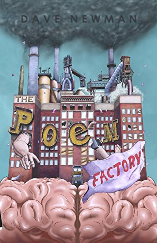 The Poem Factory: Dave Newman