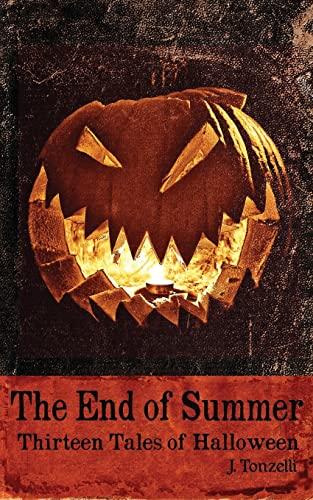 9780988446885: The End of Summer: Thirteen Tales of Halloween