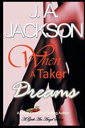 9780988450813: When a Taker Dreams