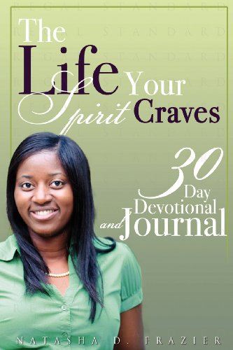9780988452107: The Life Your Spirit Craves