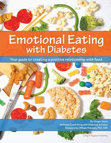 9780988452305: Emotional Eating with Diabetes: Your Guide to Creating a Positive Relationship with Food