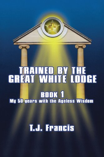 9780988456235: Trained by the Great White Lodge : Book 1