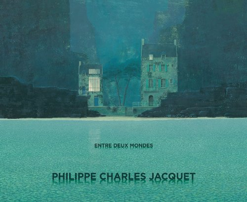 9780988457317: Philippe Charles Jacquet - Entre Deux Mondes (English and French Edition)