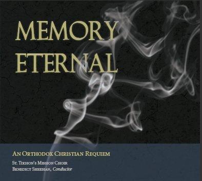 9780988457485: Memory Eternal: An Orthodox Christian Requiem