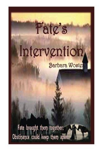 9780988461727: Fate's Intervention