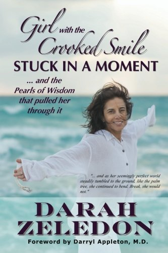 Girl with the Crooked Smile - Stuck: Darah Zeledon