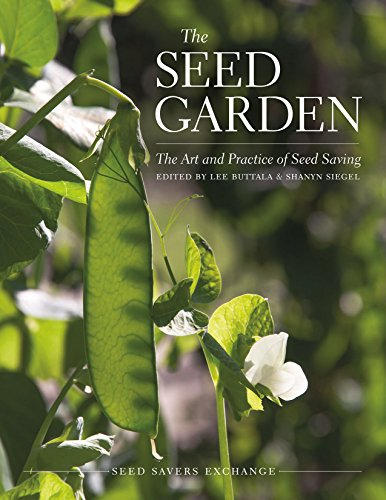 9780988474918: The Seed Garden: The Art and Practice of Seed Saving