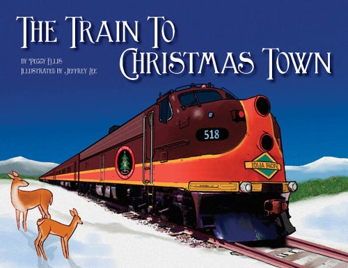 9780988475106: The Train to Christmas Town