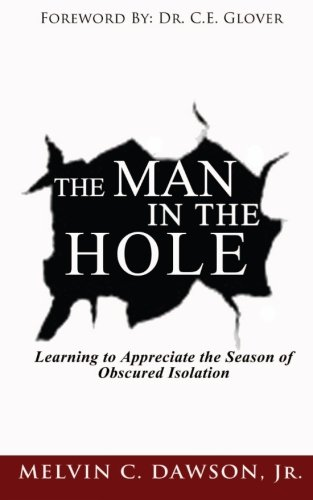 9780988477339: The Man In The Hole