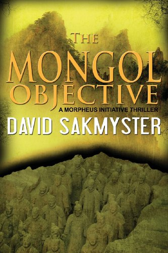 9780988477483: The Mongol Objective