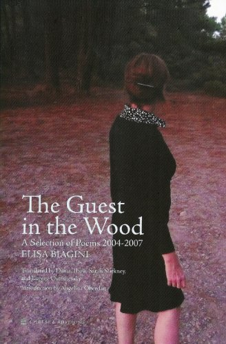 9780988478763: The Guest in the Wood: A Selection of Poems 2004-2007